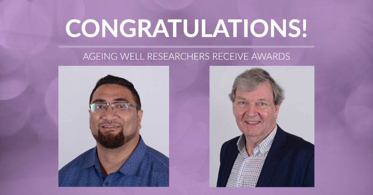 Ageing Well researchers receive awards